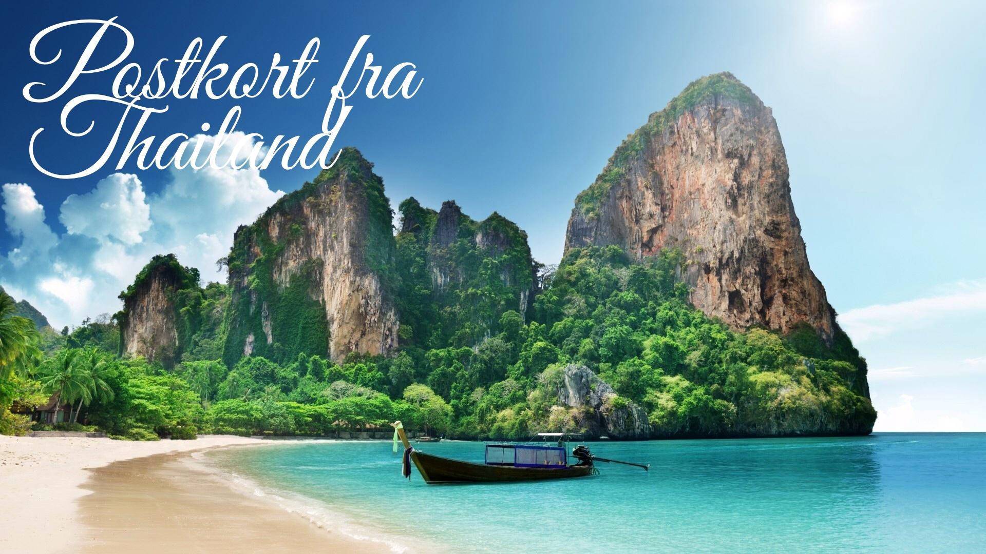 Postkort fra Thailand